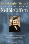Goodnight Sisters: Selected Articles Nell McCafferty