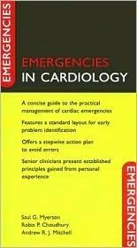 Emergencies in Cardiology Saul G. Myerson
