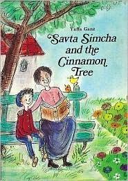 Savta Simcha and the Cinnamon Tree Yaffa Ganz