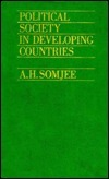 Political Society in Developing Countries A.H. Somjee