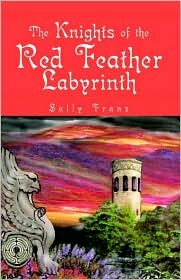 The Knights of the Red Feather  by  Sally Franz