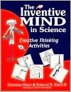 Inventive Mind in Science: Creative Thinking Activities  by  Christine K. Ebert