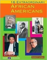 16 Extraordinary African Americans Nancy Lobb