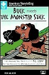 Buck Meets the Monster Stick: Five Original Tall Tales Bil Lepp