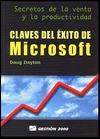 Claves del Exito de Microsoft  by  Doug Dayton