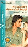 The Sheriffs 6-Year-Old Secret (Thunder Clan, #2)  by  Donna Fasano