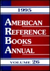 American Reference Books Annual 1995: Volume 26 Bohdan S. Wynar