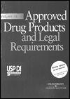 Approved Drug Products & Legal Requirements, Vol. III: Usp Di 2002  by  Micromedex