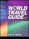 World Travel Guide Barry D. Mowell