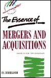 The Essence of Mergers and Acquisitions  by  Sudi Sudarsanam