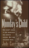 Mondays Child Jody Carr