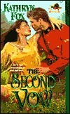 The Second Vow (The Mounties, #2)  by  Kathryn  Fox