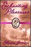 Enchanting Pleasures (Pleasures #3)  by  Eloisa James