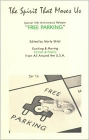 Free Parking (Spirit That Moves Us, Vol 10 No 2)  by  Morty Sklar
