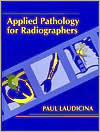 Applied Angiography For Radiographers Paul Laudicina
