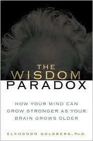 The Wisdom Paradox Elkhonon Goldberg