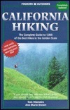 California Hiking: The Complete Guide to 1,000 of the Best Hikes in the Golden State Tom Stienstra
