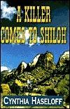 A Killer Comes to Shiloh Cynthia Haseloff