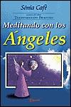 Meditando Con Los Angeles  by  Sonia Cafe