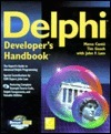 Delphi Developers Handbook [With Contains the Complete Source Code, Raptor, Webhub]  by  Marco Cantù