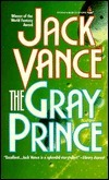 Gray Prince  by  Jack Vance