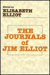 The Journals of Jim Elliot  by  Elisabeth Elliot