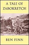 A Tale of Zabokretch Ben Finn