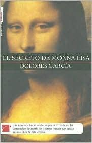 El secreto de Mona Lisa  by  Dolores García