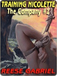 Training Nicolette [The Company, Book #1]  by  Reese Gabriel