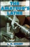 Amateurs Lathe  by  L.H. Sparey