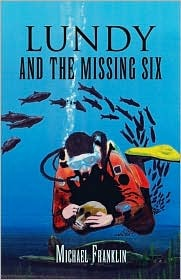 Lundy and the Missing Six Michael Franklin
