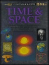 Eyewitness Science: Time and Space  by  John Gribbin