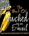 The Best of Touched  by  an Email by Bridge Logos Publishers