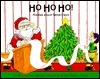 Ho Ho Ho: Riddles about Santa Claus Rick Walton
