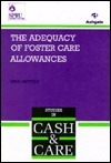 The Adequacy of Foster Care Allowances Nina Oldfield