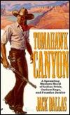Tomahawk Canyon  by  Jack Ballas