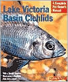 Lake Victoria Basin Cichlids Lake Victoria Basin Cichlids Mark Smith