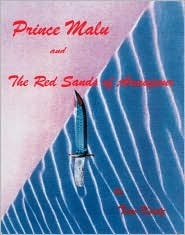 Prince Malu and the Red Sands of Armapour  by  Tom Kurtz