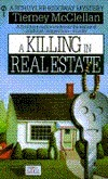 A Killing in Real Estate (Schuyler Ridgway Mystery, #3)  by  Tierney McClellan