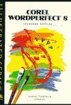 Corel WordPerfect 8 - Illustrated Standard Edition Mary-Terese Cozzola