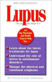 Lupus You can Take Charge of It Victoria Scanlan Stefanakos
