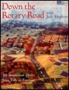 Down the Rotary Road Judy Hopkins
