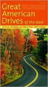 Fodors Great American Drives of the East, 2nd Edition Fodors Travel Publications Inc.