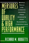 Measures of Quality & High Performance  by  Richard M. Hodgetts