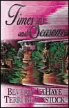 Times and Seasons (Seasons, #3) Beverly LaHaye