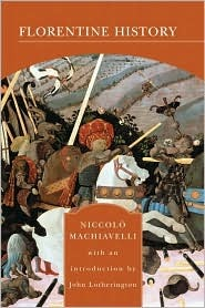 Florentine History, Niccolò Machiavelli