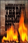 The Day Richmond Died Mary Hoehling
