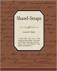 Shawl Straps Louisa May Alcott