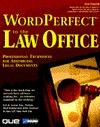 WordPerfect in the Law Office Ken Chestek