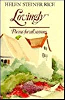 Lovingly Poems For All Seasons  by  Helen Steiner Rice